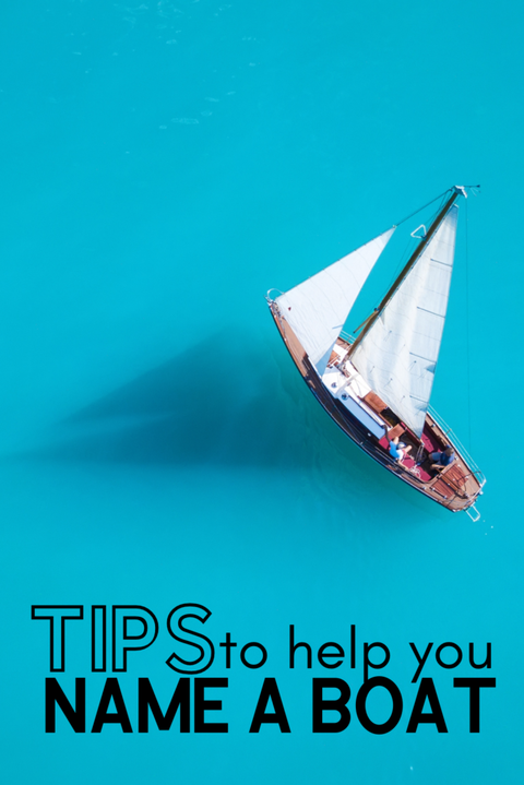 Tips to Help You Name Your Boat